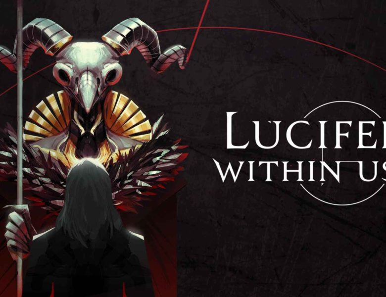 Lucifer Within Us (PC) Review – Opportunity, Means and Motive